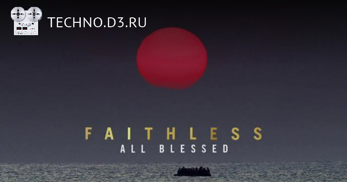 Faithless — All Blessed