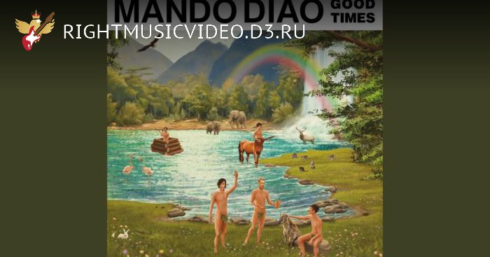 Mando Diao — Dancing All the Way to Hell